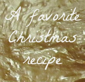 A Favorite Holiday Recipe