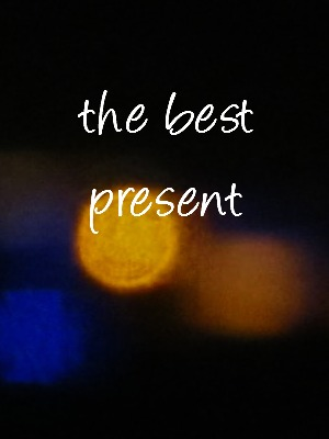 The best present we can give…