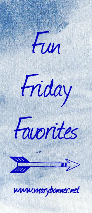 Fun Friday Favorites Vol. 2